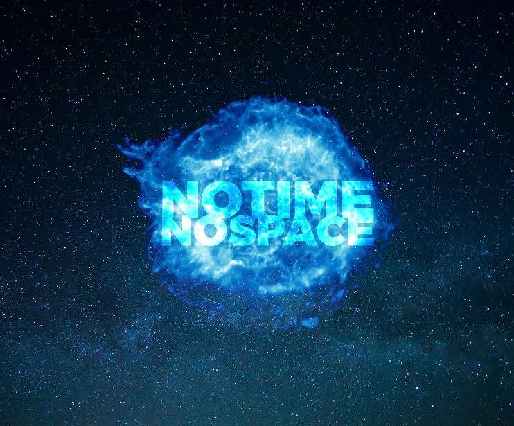 """No Time No Space"" Coming Soon"